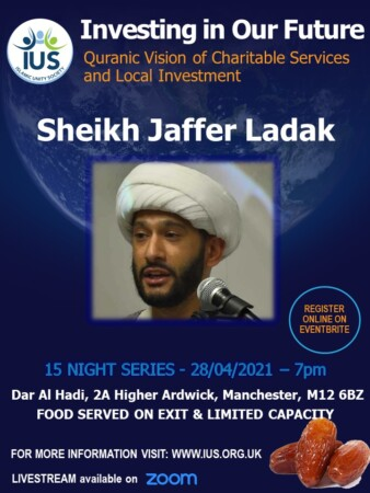 Investing In Our Future – Quranic Vision of Charitable Services and Local Investment with Sheikh Jaffer Ladak